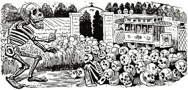 Visión de la Muerte… Calaveras de Posada