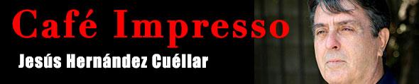 Logo de Café Impresso, columna de Jesús Hernåndez Cuéllar