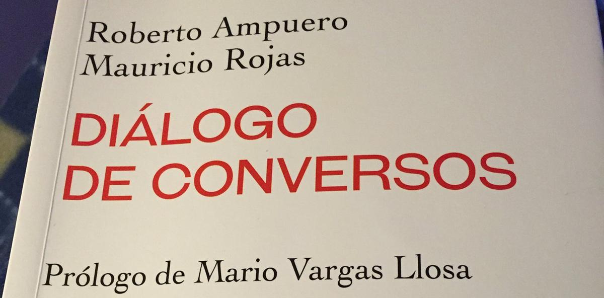 Diálogo de conversos, de Roberto Ampuero y Mauricio Rojas